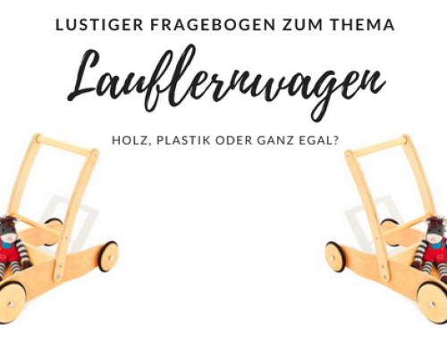 Lauflernwagen aus Holz oder Plastik?