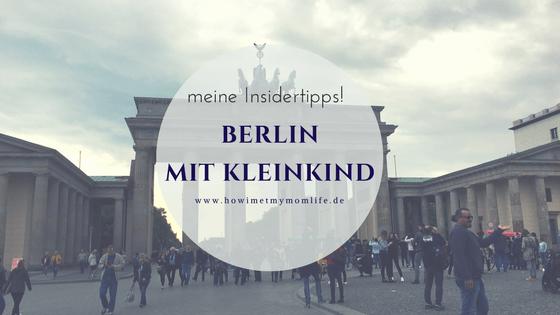 Berlin mit Kleinkind Insidertipps