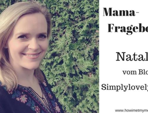 Mama-Fragebogen von Natalia alias Simplylovelychaos