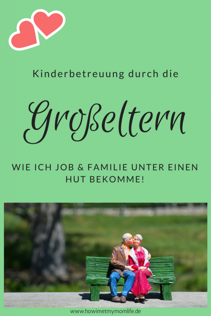 Kinderbetreuung durch die Großeltern. Oma und Opa. Mamablog