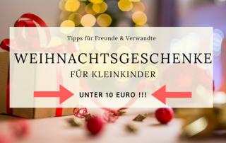 Geschenkideen Kinder unter 10 Euro