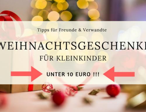 Weihnachtsgeschenke für Kleinkinder unter 10 Euro