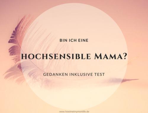 Bin ich eine hochsensible Mama?
