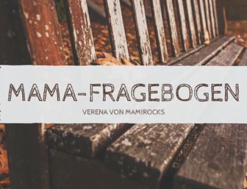 Mama-Fragebogen | Verena von Mamirocks