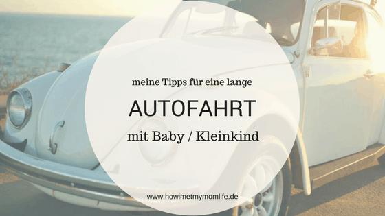 Autofahrt mit Baby