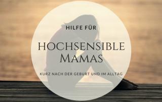 tipps hochsensible mütter hilfe
