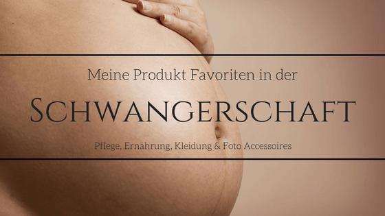 Pflegeprodukte Schwangerschaft
