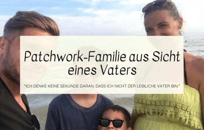 Patchwork-Familie aus Sicht eines Vaters
