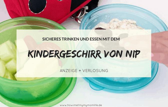 Sicherer Trink- & Essspaß mit dem Kindergeschirr von nip