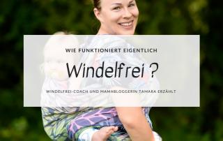 Wie funktioniert Windelfrei Windelfrei-Coach und Mamabloggerin Tamara erzählt