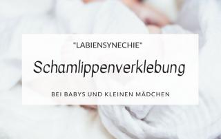 Scheide beim Baby zugewachsen Schamlippenverklebung
