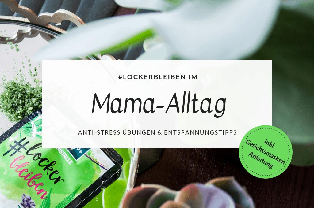 Locker bleiben im Mama-Alltag mit Kneipp titelbild