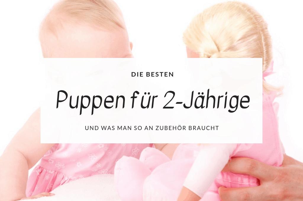 Die schönsten Puppen für 2-Jährige