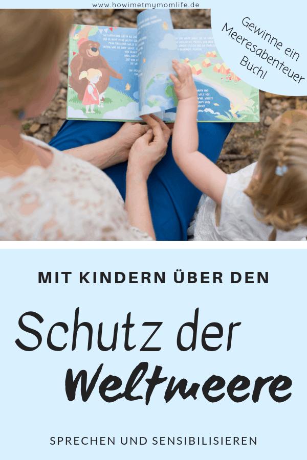 Kinder für den Schutz der Weltmeere sensibilisieren Kinder aufklären Kinderbuch Kinderbücher Tipps