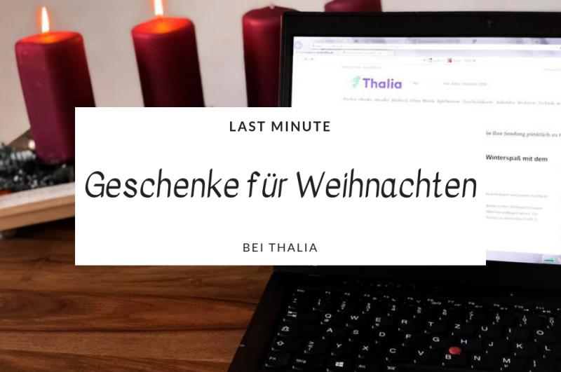 Last Minute Geschenke Aktion Weihnachten Thalia titel