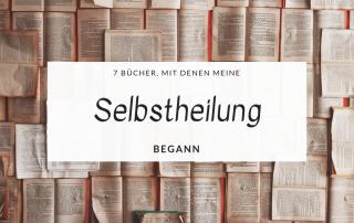 7 Bücher, mit denen meine Selbstheilung begann titelbild