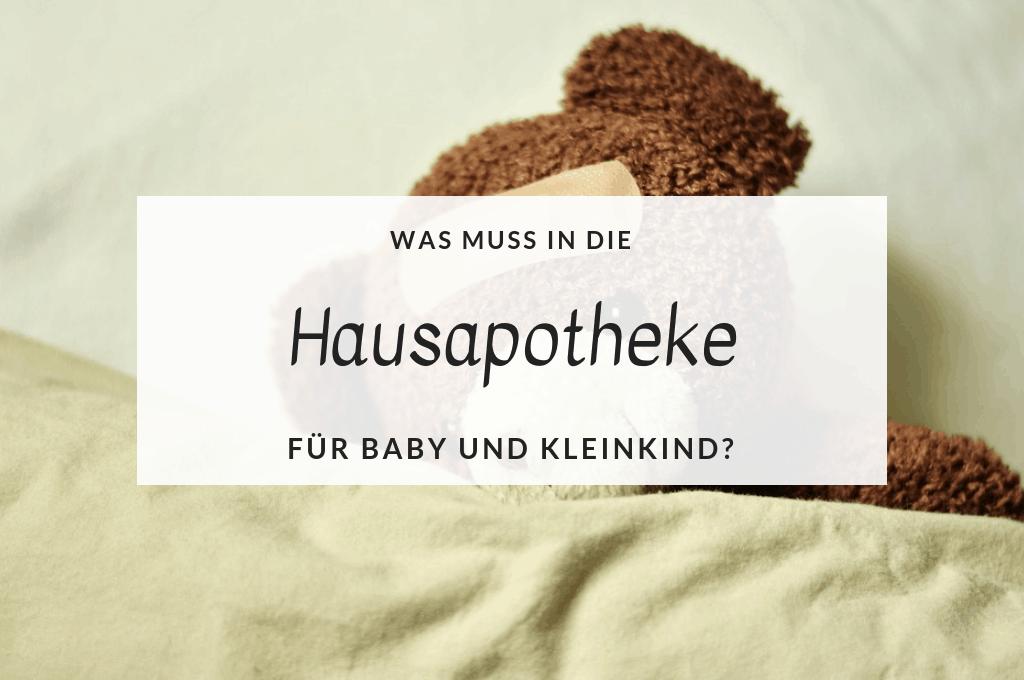 Hausapotheke für Baby und Kleinkind titel