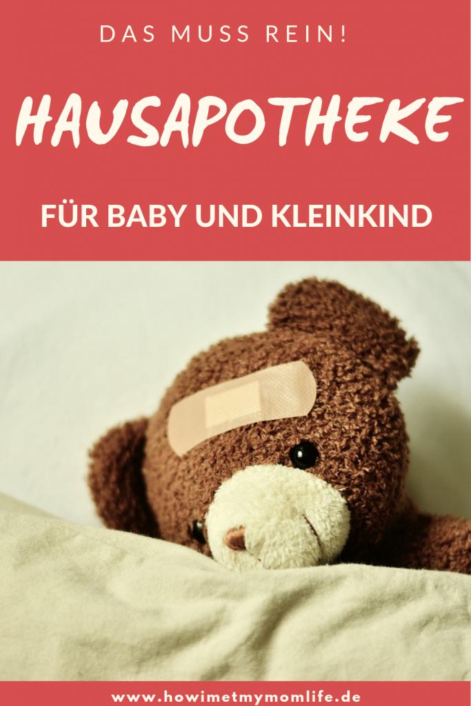 hausapotheke für baby und kleinkind kinderapotheke notfallapothekefürkinder reiseapothekekinder