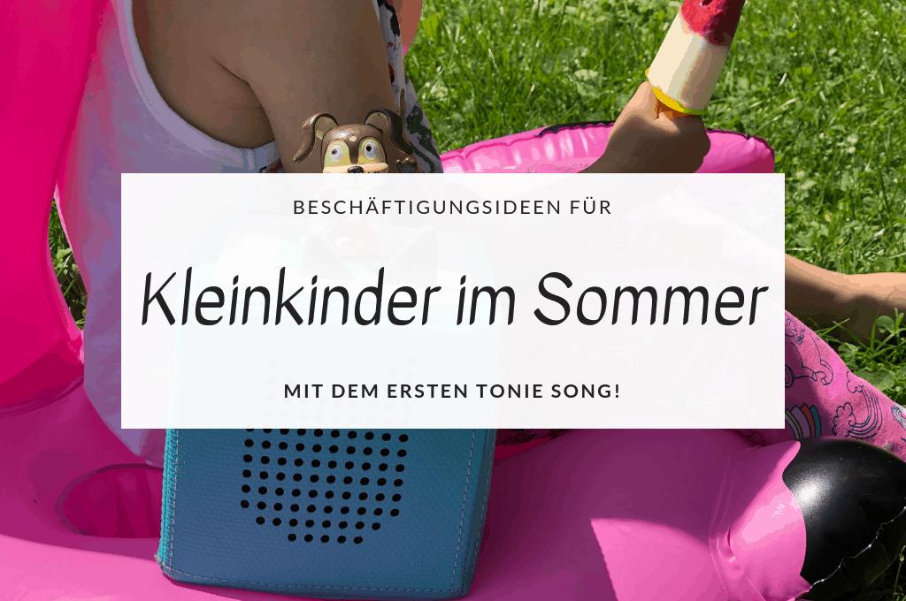 Beschäftigungsideen für Kleinkinder im Sommer mit dem ersten Tonie Song titel