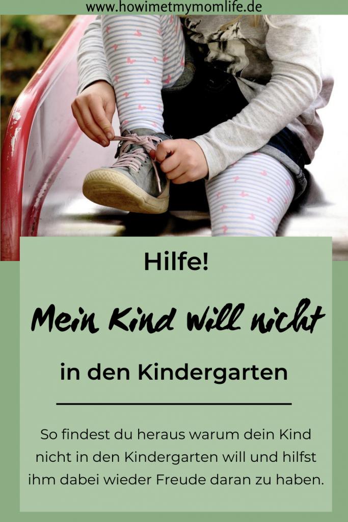 Mein Kind will nicht in den Kindergarten Tipps Kindergarten Kita Elternstress Kindergartenstart Kitastart